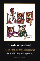 Poesia e amore a Montecitorio. Storia di un ingenuo sognatore