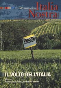 Italia nostra (2012). Vol. 469: Il volto dell'Italia. - copertina