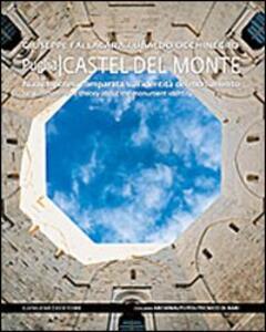 Castel del Monte. Nuova ipotesi comparata sull'identità del monumento. Ediz. italiana e inglese - Giuseppe Fallacara,Ubaldo Occhinegro - copertina