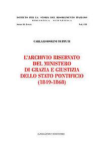 Libro L' archivio riservato del ministero di grazia e giustizia dello Stato pontificio (1849-1868)