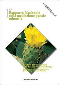 1° Rapporto nazionale sulla mediazione penale minorile. I numeri pensati - Isabella Mastropasqua,Ninfa Buccellato - copertina