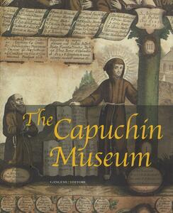 The Capuchin Museum. Ediz. illustrata