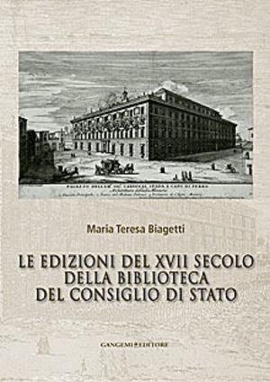 Le edizioni del XVII secolo della Biblioteca del Consiglio di Stato