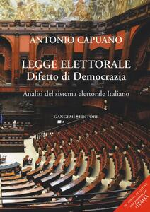 Legge elettorale. Difetto di democrazia. Analisi del sistema elettorale italiano
