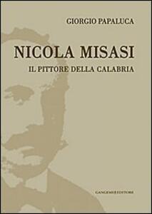 Nicola Misasi. Il pittore della Calabria