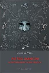 Pietro Mancini. La spontaneità come pratica