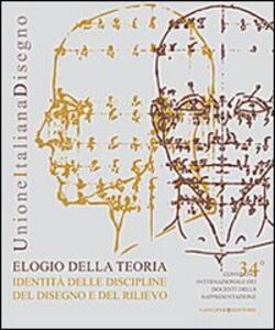 Elogio della teoria. Identità delle discipline del disegno e del rilievo. Ediz. italiana e inglese - copertina