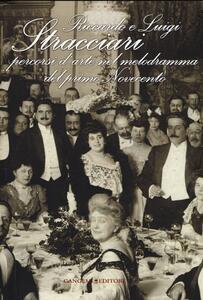 Riccardo e Luigi Stracciari. Percorsi d'arte nel melodramma del primo Novecento - copertina