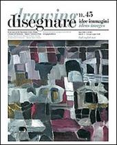 Disegnare. Idee, immagini. Ediz. italiana e inglese. Vol. 45