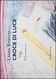 Croce di luce - Laura Stocco - copertina