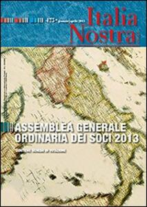 Italia nostra (2013). Vol. 475: Assemblea generale ordinaria dei soci 2013. - copertina
