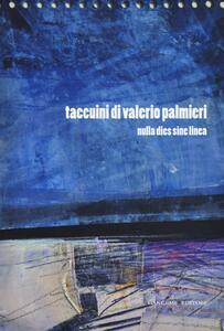 Taccuini di Valerio Palmieri. Nulla dies sine linea - copertina