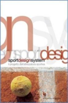 Filippodegasperi.it Sport design system. Il progetto dell'attrezzatura sportiva Image