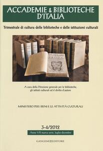 Accademie & biblioteche d'Italia (2012) vol. 3-4 - copertina