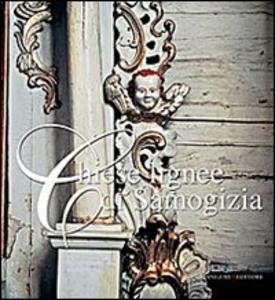 Libro Chiese lignee di Samogizia Irena Vaisvilaite