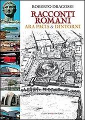 Racconti romani. Ara Pacis & dintorni