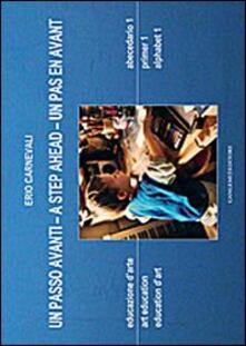 Un passo avanti. Educazione darte. Abecedario 1. Ediz. italiana, inglese e francese.pdf