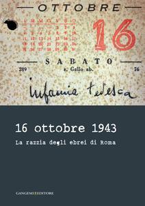 16 ottobre 1943. La razzia degli ebrei di Roma - copertina