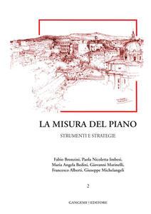 La misura del piano. Vol. 2: Strumenti e strategie. - Fabio Bronzini,Maria Angela Bedini,Paola Nicoletta Imbesi - copertina