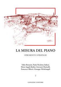 Libro La misura del piano. Vol. 2: Strumenti e strategie. Fabio Bronzini , M. Angela Bedini , Paola Nicoletta Imbesi