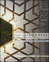 Fabrizio Corneli. Tra l'infinito e lo starnuto. Catalogo della mostra (Annamarra, 15 gennaio-12 marzo 2014)