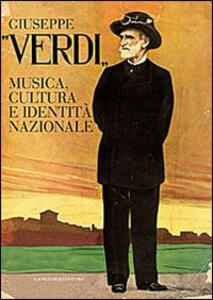 Giuseppe Verdi. Musica, cultura e identità nazionale - copertina