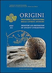 Origini. Preistoria e protostoria delle civiltà antiche. Ediz. italiana e inglese. Vol. 35