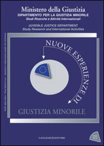 Libro Nuove esperienze di giustizia minorile. Unico 2013