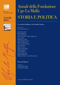 Annali della Fondazione Ugo La Malfa (2013). Vol. 28: Storia e politica. - copertina