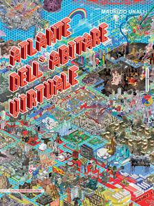 Atlante dell'abitare virtuale - Maurizio Unali - copertina