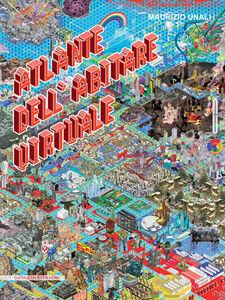 Libro Atlante dell'abitare virtuale Maurizio Unali