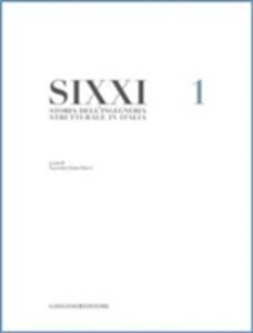 SIXXI. Storia dell'ingegneria strutturale in Italia. Vol. 1 - copertina