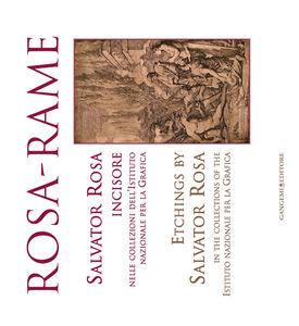 Libro Rosa-rame. Salvator Rosa incisore nelle collezioni dell'Istituto nazionale per la Grafica. Ediz. italiana e inglese Maria Rosaria Nappi
