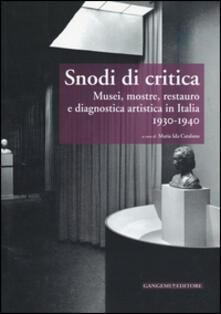 Voluntariadobaleares2014.es Snodi di critica. Musei, mostre, restauro e diagnostica artistica in Italia 1930-1940 Image