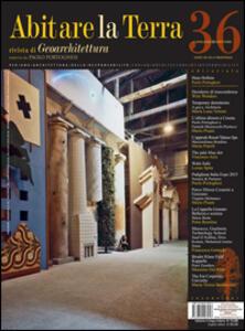 Abitare la terra. Ediz. italiana e inglese. Vol. 36 - Paolo Portoghesi - copertina