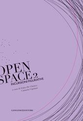 Incursioni figurative. Open space 2