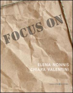 Focus on Elena Nonnis e Chiara Valentini - copertina
