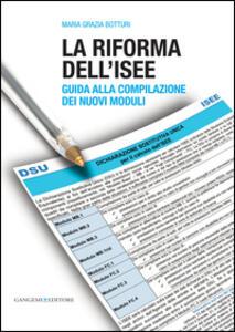 La riforma dell'ISEE. Guida alla compilazione dei nuovi moduli - Maria Grazia Botturi - copertina