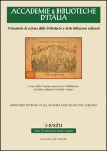 Foto Cover di Accademie & biblioteche d'Italia (2014) vol. 1-2, Libro di  edito da Gangemi