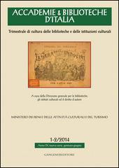 Accademie & biblioteche d'Italia (2014) vol. 1-2