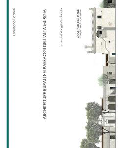 Foto Cover di Architetture rurali nei paesaggi dell'Alta Murgia, Libro di  edito da Gangemi
