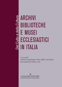 Del culto e della cultura. Archivi biblioteche e musei ecclesiastici in Italia - copertina