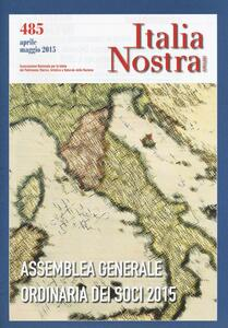Italia nostra (2015). Vol. 485: Assemblea generale ordinaria dei soci 2015. - copertina