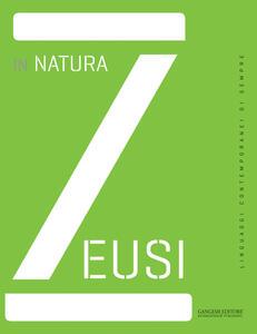 Zeusi. Linguaggi contemporanei di sempre. Vol. 1: In natura. - copertina