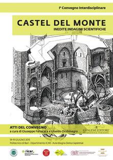 Grandtoureventi.it Castel del Monte. Inedite indagini scientifiche. Atti del primo convegno (18-19 giugno 2015) Image