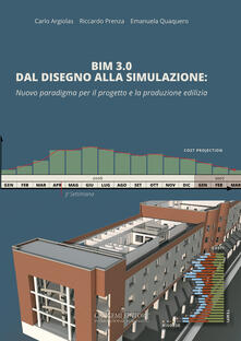 Promoartpalermo.it BIM 3.0 dal disegno alla simulazione. Nuovo paradigma per il progetto e la produzione edilizia Image