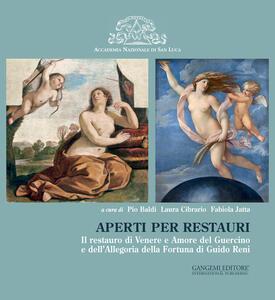 Aperti per restauri. Il restauro di Venere e Amore del Guercino e dell'Allegoria della Fortuna di Guido Reni. Ediz. illustrata - copertina