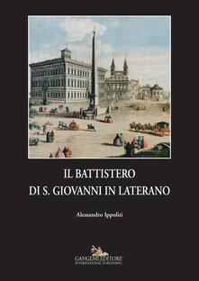 Voluntariadobaleares2014.es Il battistero di S. Giovanni in Laterano Image