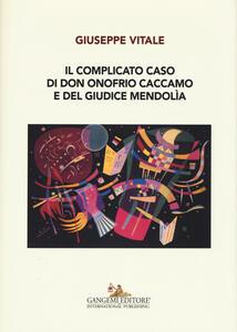 Il complicato caso di don Onofrio Caccamo e del giudice Mendolìa - Giuseppe Vitale - copertina