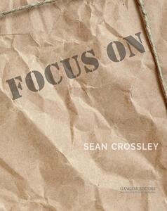 Focus on Sean Crossley - copertina